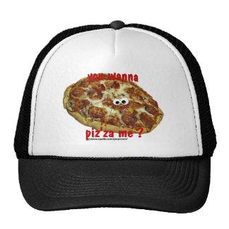 'you wanna piz'za me?' humorous parody Hat