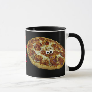 'you wanna piz'za me?' humorous parody Mug