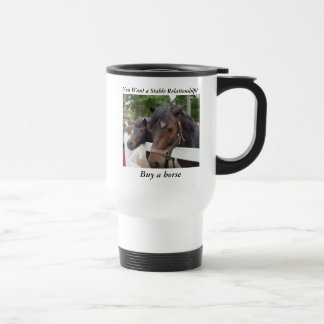 You Want a Stable Relationship? Buy a Horse Travel Mug