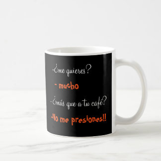 you want but to a your coffee to me? coffee mug