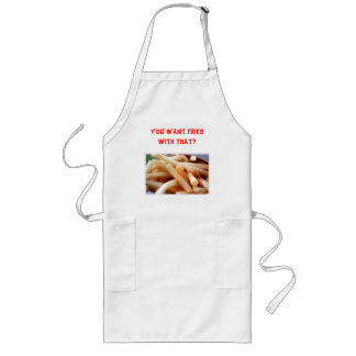 You Want Fries With That? Apron