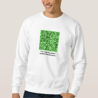 You want my phone number? Green men's Pull Over Sweatshirts