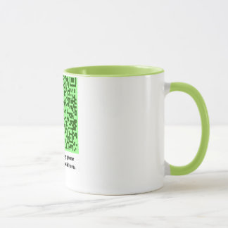 You want my phone number? Green mug