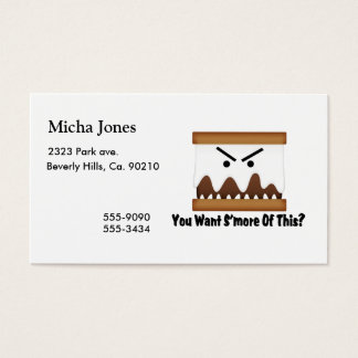 You Want S'more Of This? Business Card