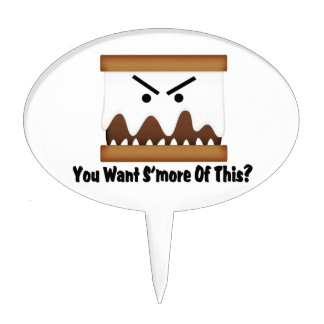 You Want S'more Of This? Cake Topper