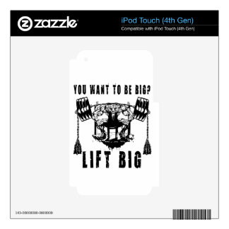 YOU WANT TO BE BIG lift and gym Decals For iPod Touch 4G