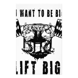 YOU WANT TO BE BIG lift and gym Stationery