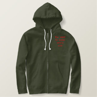 You want to know who's cool embroidered hoodie