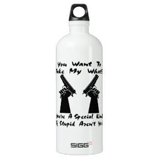 You Want To Take My What? Guns? Water Bottle