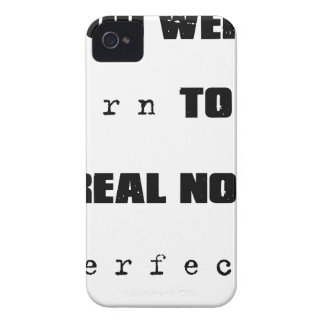 you were born to be real not perfect iPhone 4 Case-Mate case