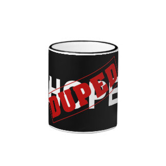 You were duped by a hope dope (2) ringer mug