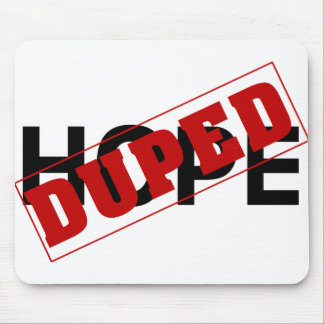 You were duped by a hope dope mouse pad