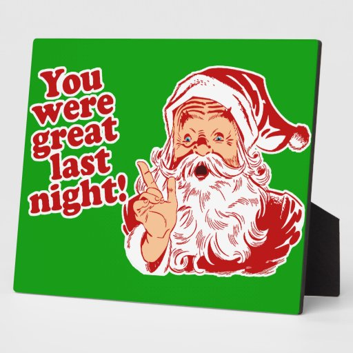 You Were Great Last Night Photo Plaques