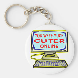 You Were Much Cuter Online Key Chain