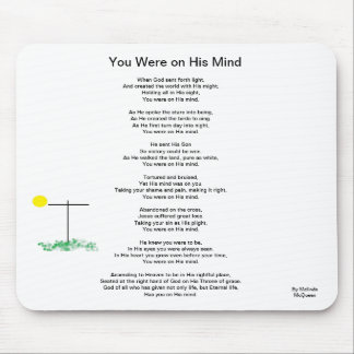 You Were on His Mind Mouse Pad