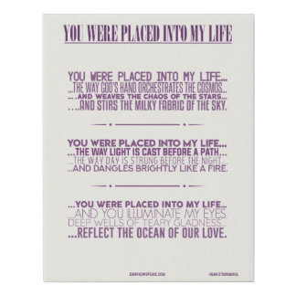You were placed in my life faux canvas print