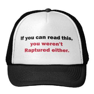 You Weren't Raptured Trucker Hats