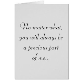 You will always be a precious part of me, card