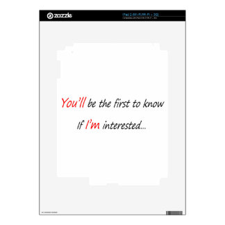 You will be the first to know decal for iPad 2