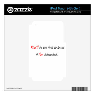 You will be the first to know iPod touch 4G decal