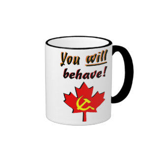 You Will Behave Ringer Coffee Mug