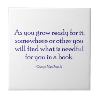 You Will Find What Is Needful For You In A Book Tiles