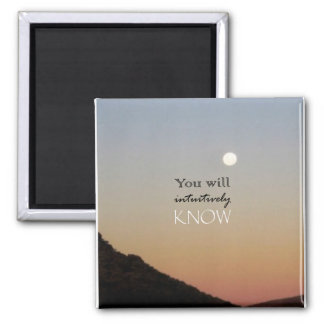 You Will Intuitively Know Fridge Magnet