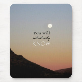 You Will Intuitively Know Mouse Pad