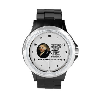 You Will Never Be Alone With A Poet In Your Pocket Wrist Watch