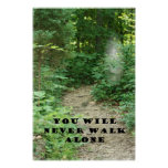 YOU WILL NEVER WALK ALONE POSTER