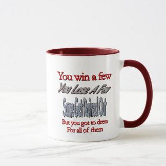 You Win A Few, You Lose A Few... Mug