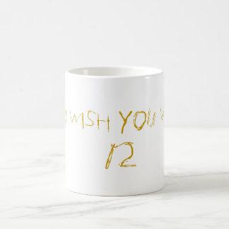 You Wish Coffee Mug
