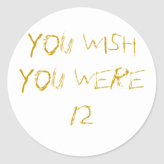 You Wish Sticker