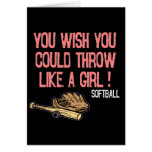 You wish you could throw like a girl! cards