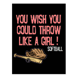 You wish you could throw like a girl! postcard