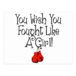 You Wish you Fought Like a Girl! Post Card