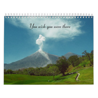 You wish you were there calendar