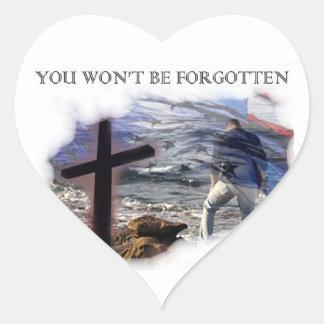 YOU WON'T BE FORGOTTEN HEART STICKER