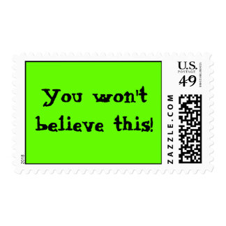 You won't believe this! stamp