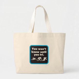 You Won't Know Until You Tri Jumbo Tote Bag