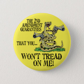 You Won't Tread on Me Button