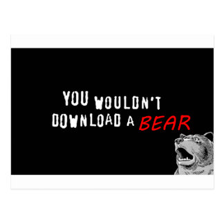 You Wouldn't Download A Bear - GeekShirts Postcard