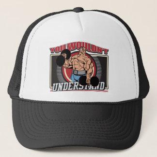 You Wouldn't Understand Bodybuilder Trucker Hat