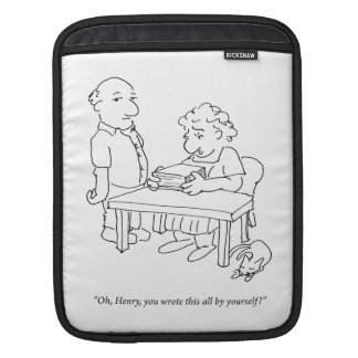 You Wrote This? Tablet Sleeve