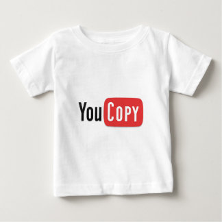 YouCopy Baby T-Shirt