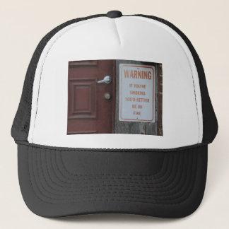 You'd Better Be on Fire Trucker Hat