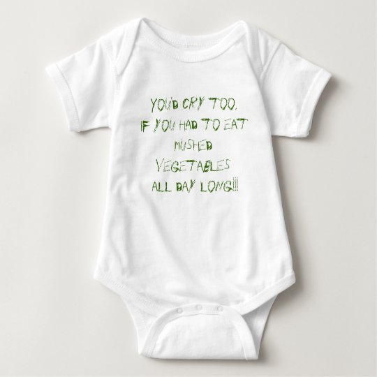 You'd cry too, .... baby bodysuit