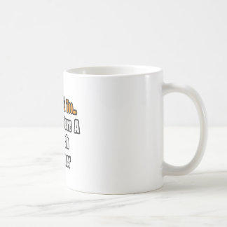 You'd Drink Too...French Teacher Mug