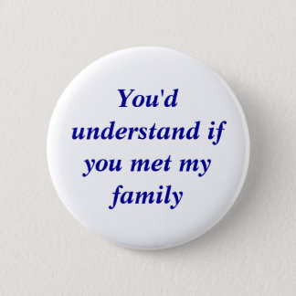You'd understand pinback button