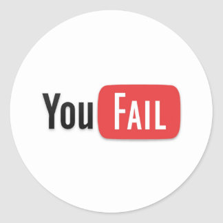 YouFail Classic Round Sticker